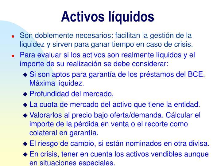 Activos líquidos
