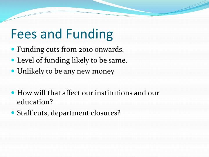 Fees and Funding