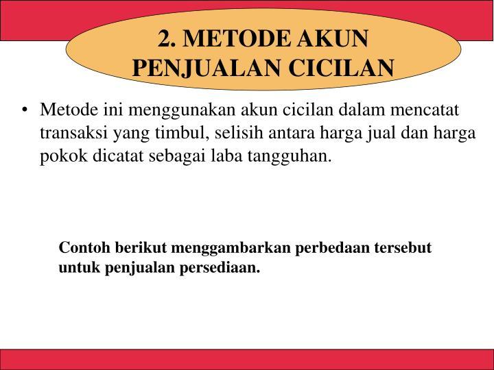 2. METODE AKUN PENJUALAN CICILAN