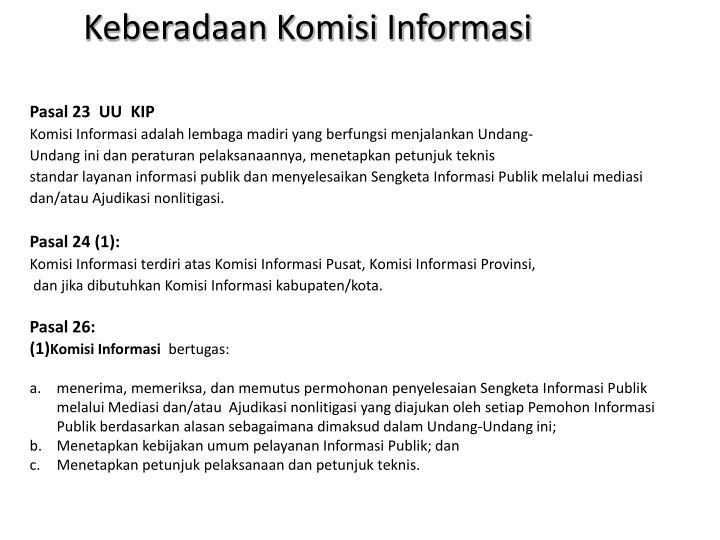 Keberadaan Komisi Informas