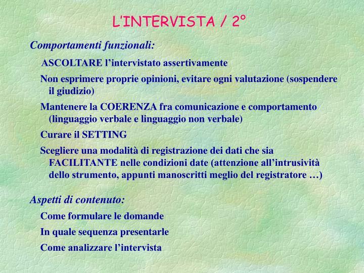 L'INTERVISTA / 2°