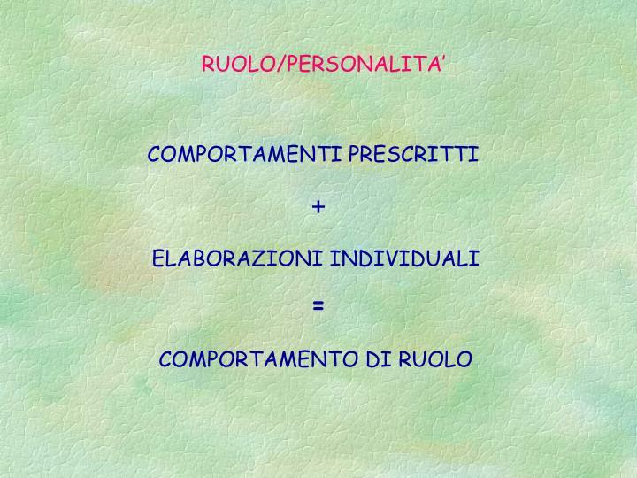 RUOLO/PERSONALITA'