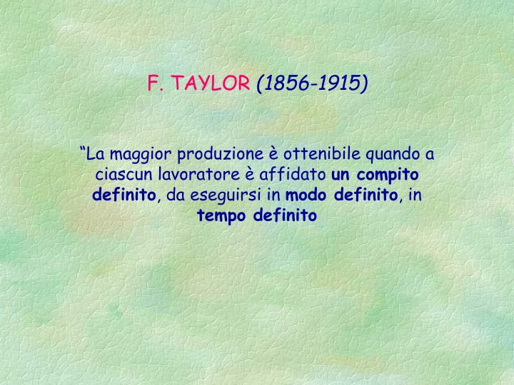 F. TAYLOR