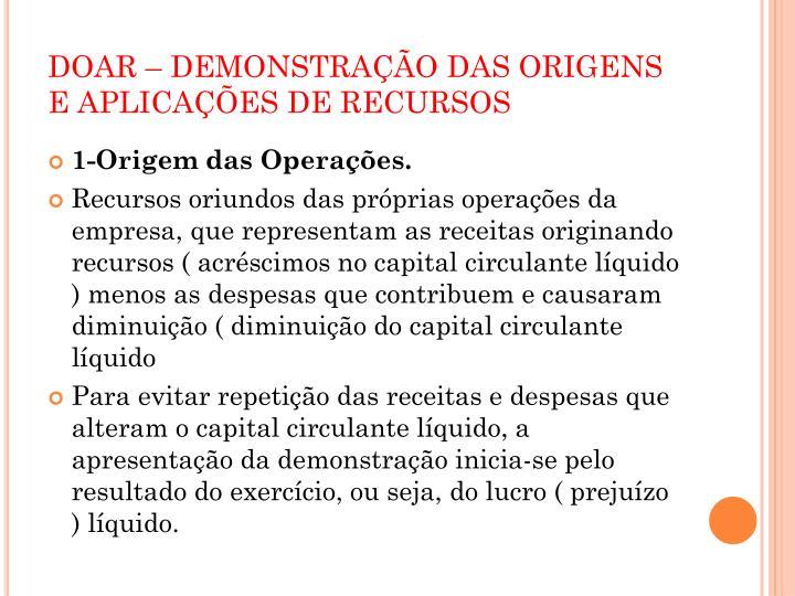 DOAR – DEMONSTRAÇÃO DAS ORIGENS E APLICAÇÕES DE RECURSOS