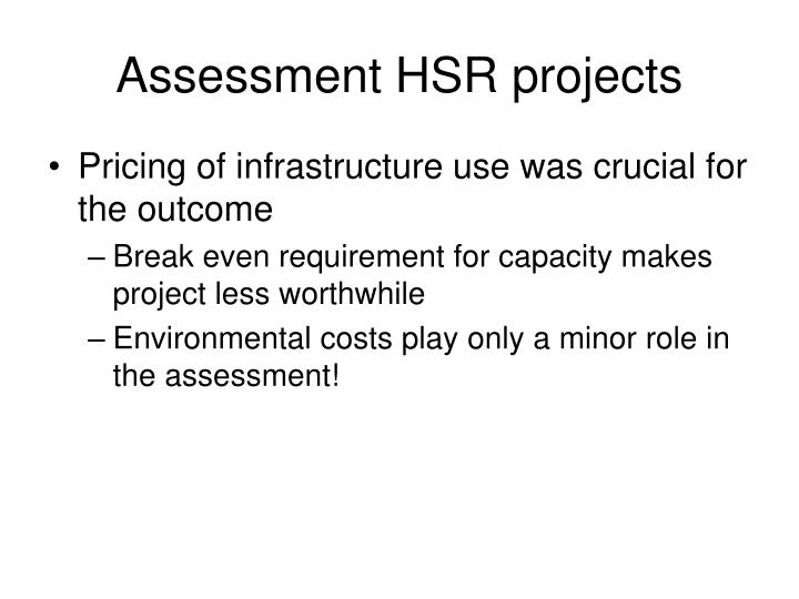 Assessment HSR projects