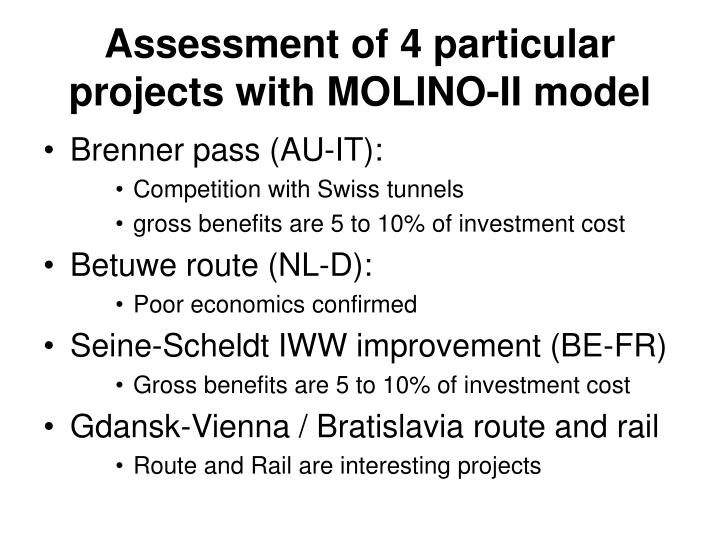 Assessment of 4 particular projects with MOLINO-II model