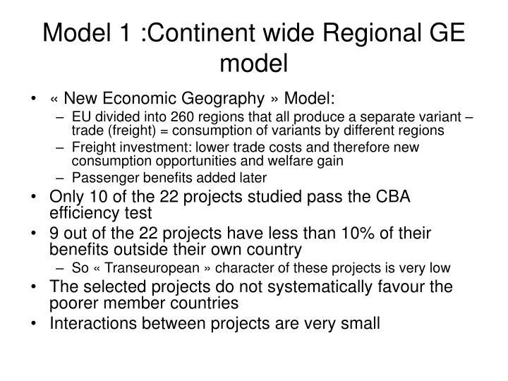 Model 1 :Continent wide Regional GE model