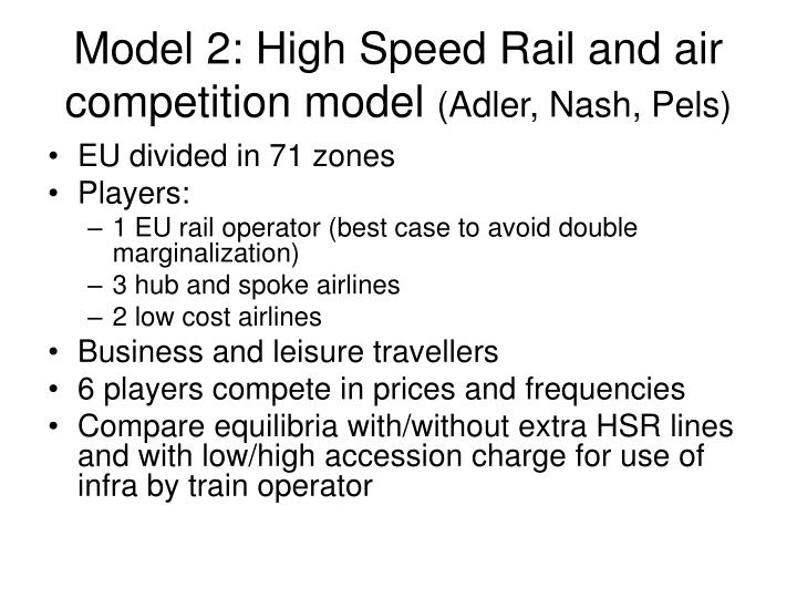 Model 2: High Speed Rail and air competition model