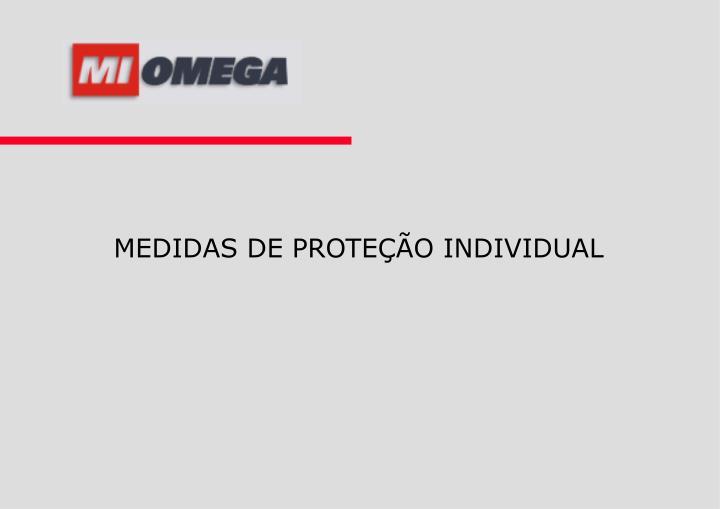 MEDIDAS DE PROTEÇÃO INDIVIDUAL
