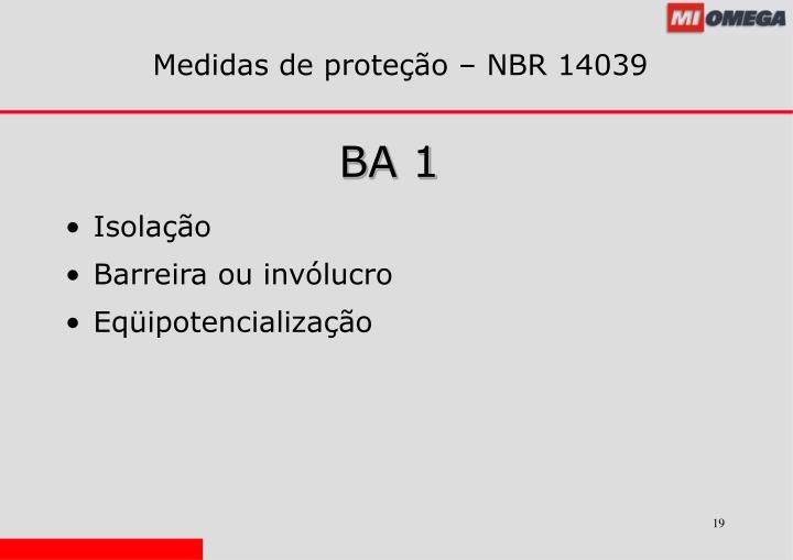 Medidas de proteção – NBR 14039