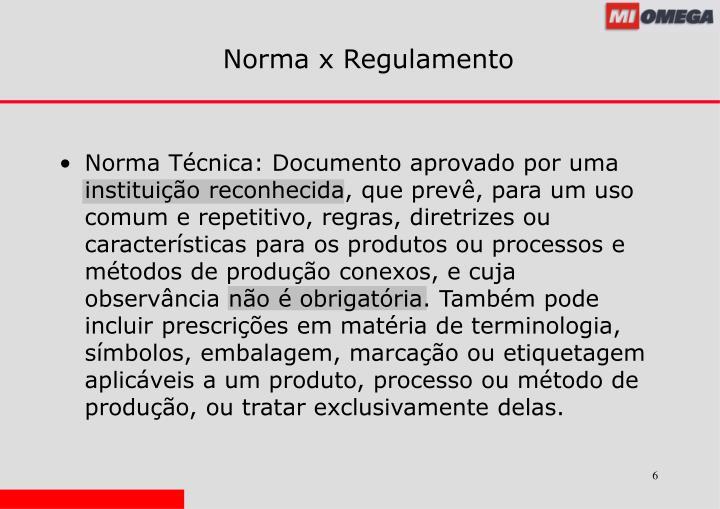 Norma x Regulamento