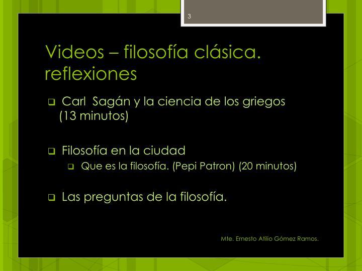Videos – filosofía clásica.