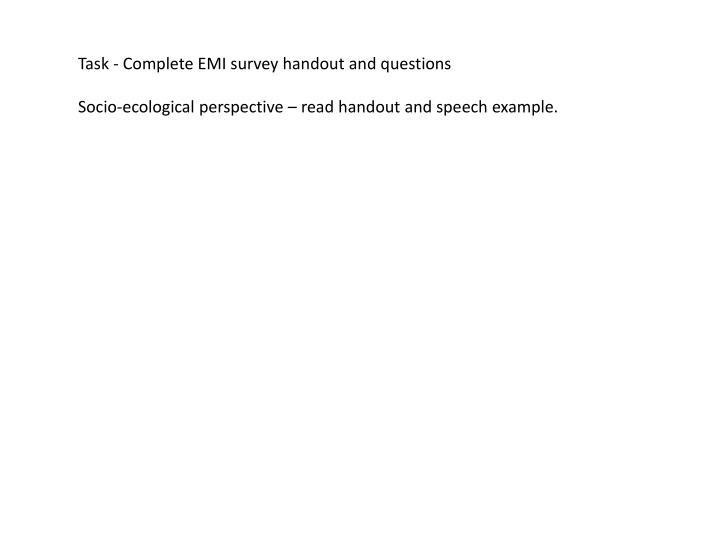 Task - Complete EMI survey
