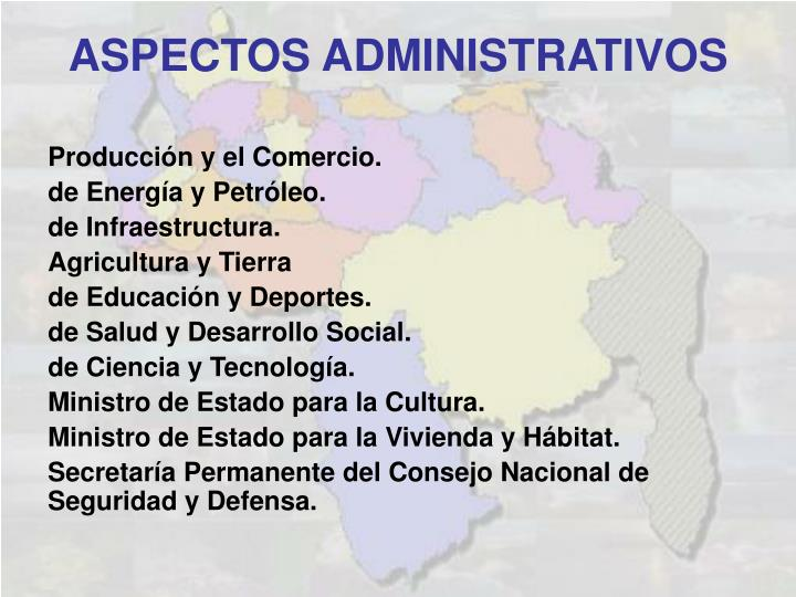 Producción y el Comercio.