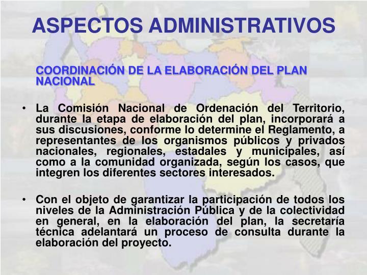 COORDINACIÓN DE LA ELABORACIÓN DEL PLAN NACIONAL