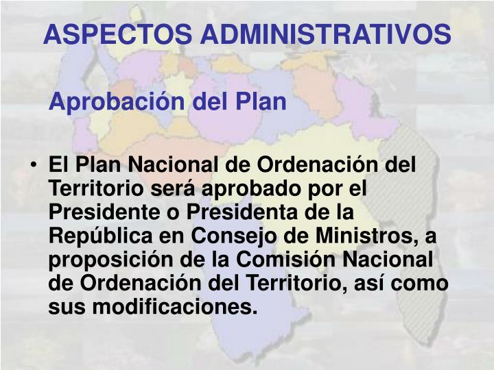 Aprobación del Plan
