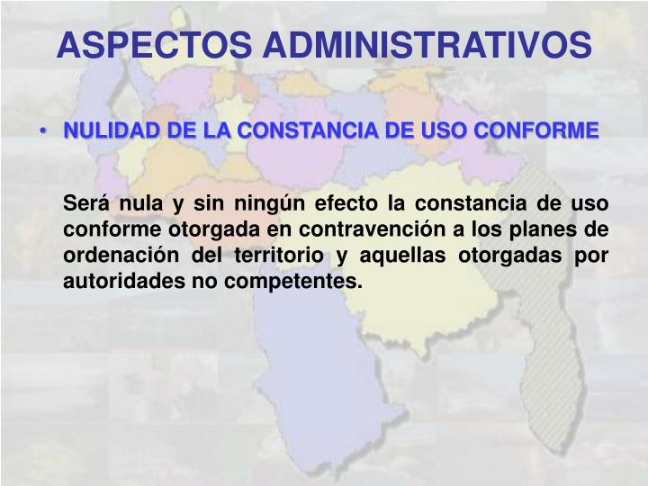 NULIDAD DE LA CONSTANCIA DE USO CONFORME