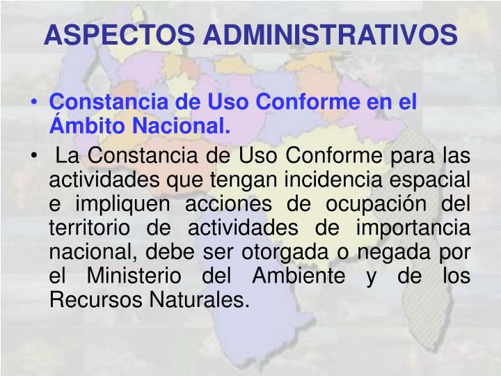 Constancia de Uso Conforme en el Ámbito Nacional.