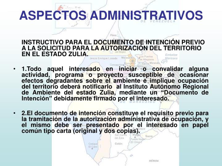 INSTRUCTIVO PARA EL DOCUMENTO DE INTENCIÓN PREVIO A LA SOLICITUD PARA LA AUTORIZACIÓN DEL TERRITORIO EN EL ESTADO ZULIA.