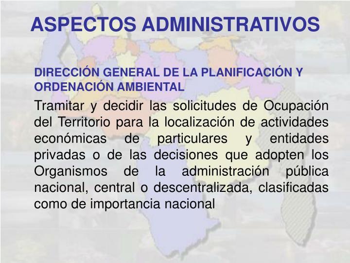 DIRECCIÓN GENERAL DE LA PLANIFICACIÓN Y ORDENACIÓN AMBIENTAL