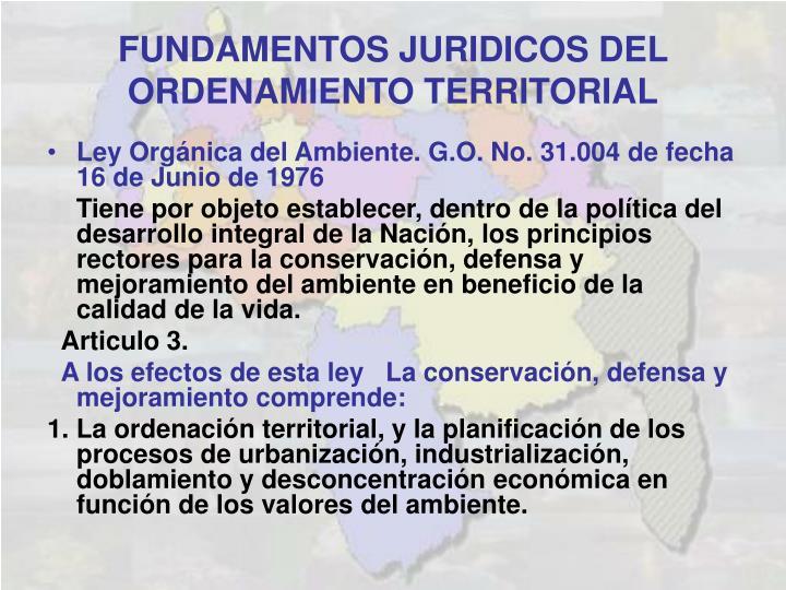Ley Orgánica del Ambiente. G.O. No. 31.004 de fecha 16 de Junio de 1976