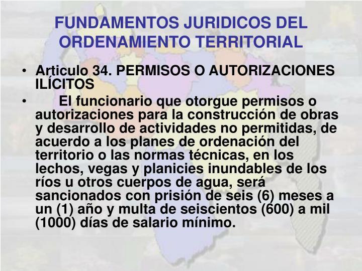Articulo 34. PERMISOS O AUTORIZACIONES ILÍCITOS