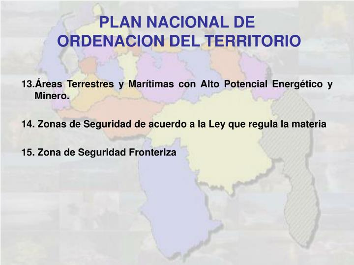 13.Áreas Terrestres y Marítimas con Alto Potencial Energético y Minero.