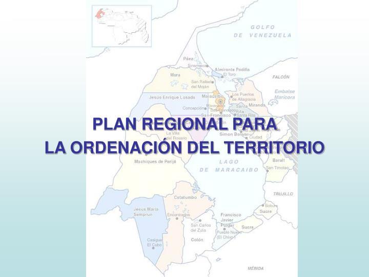 PLAN REGIONAL PARA