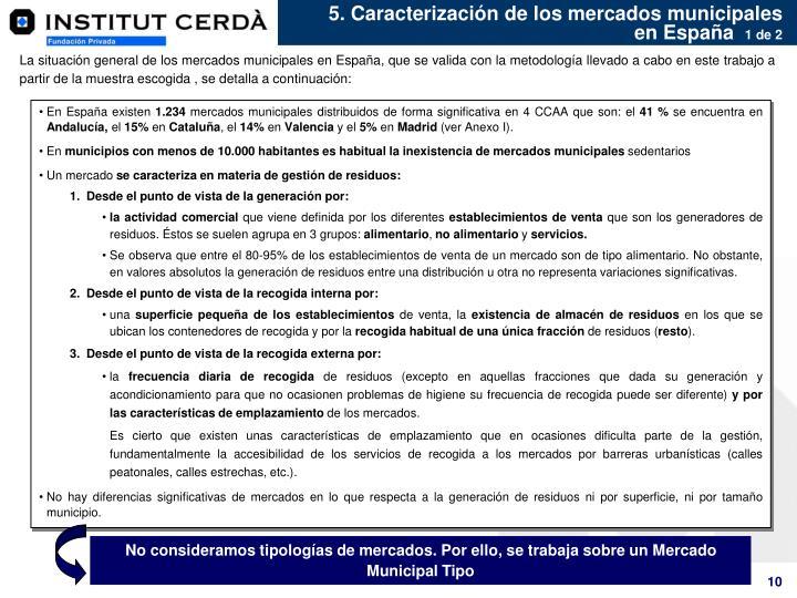 5. Caracterización de los mercados municipales en España