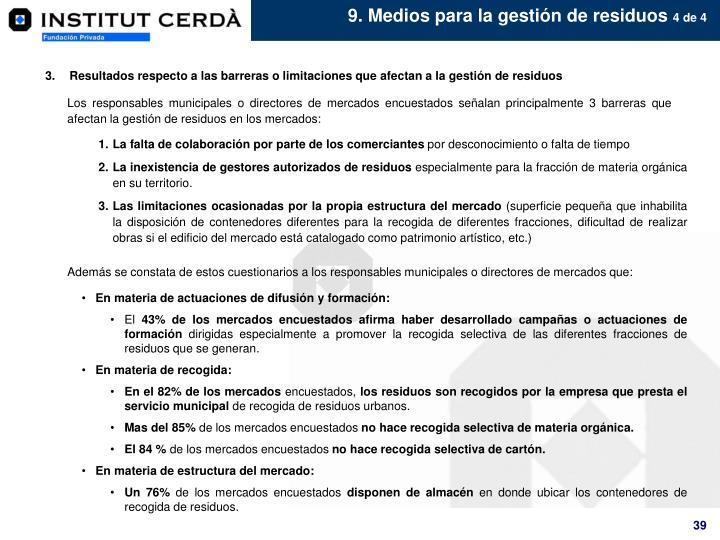 9. Medios para la gestión de residuos