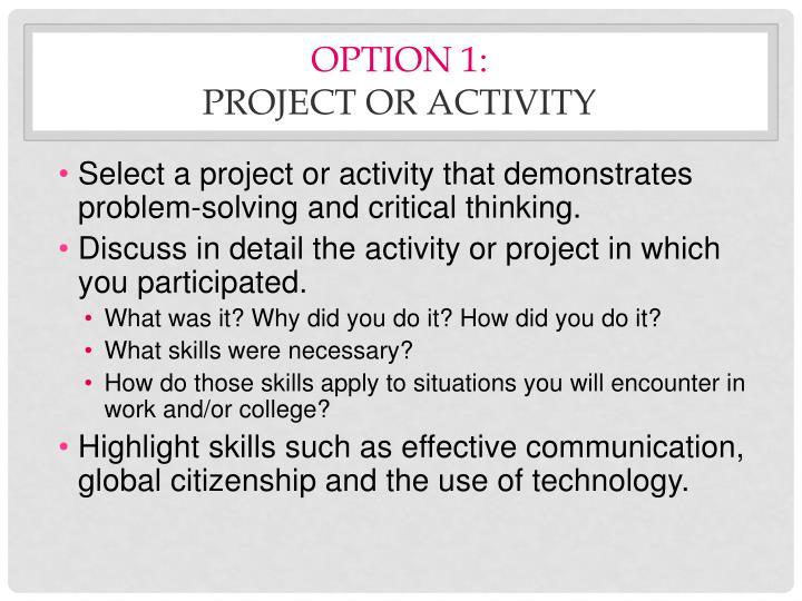 Option 1: