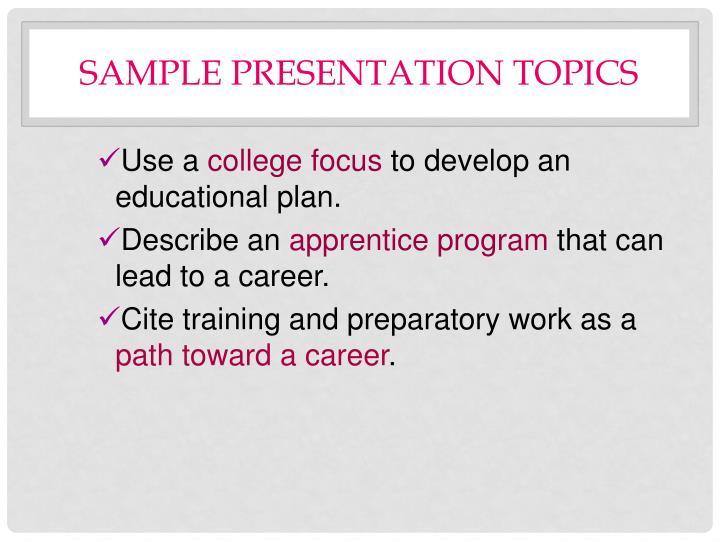 Sample Presentation Topics