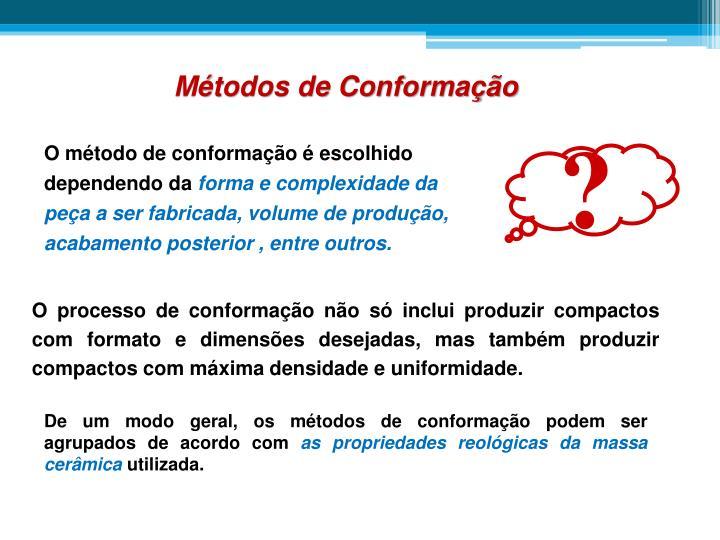 Métodos de Conformação