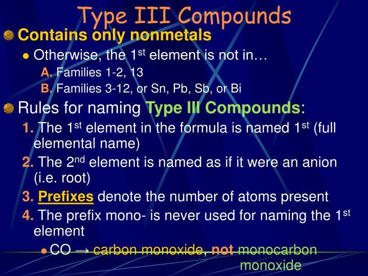 Type III Compounds