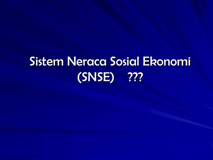 Sistem Neraca Sosial Ekonomi
