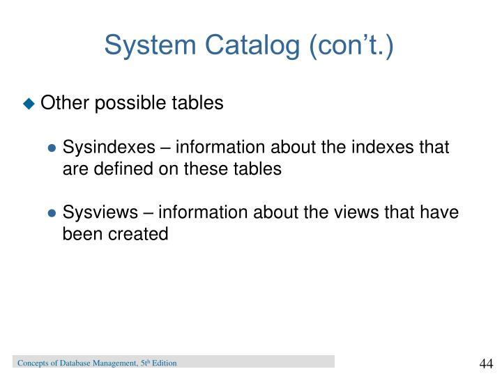 System Catalog (con't.)