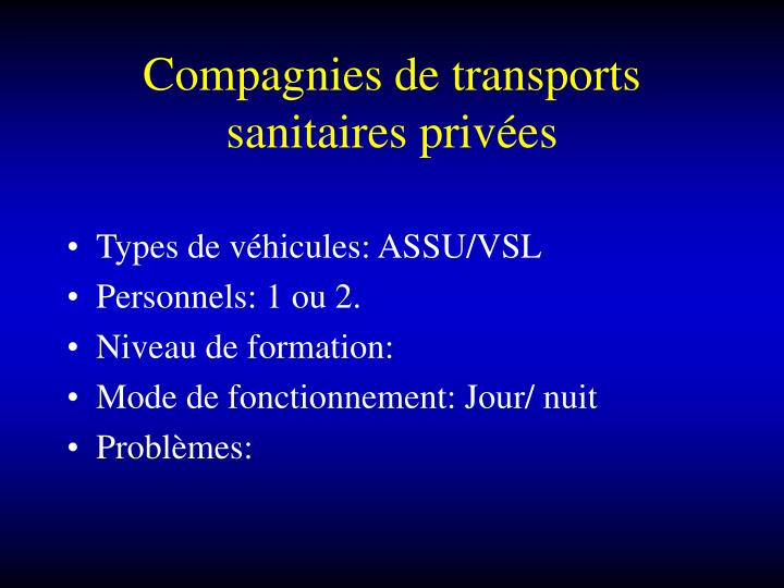 Compagnies de transports sanitaires privées