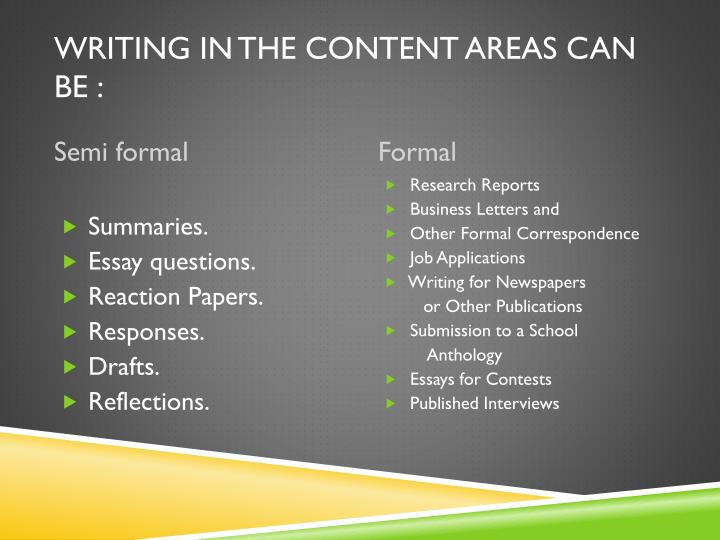 Writing in the content areas can be :