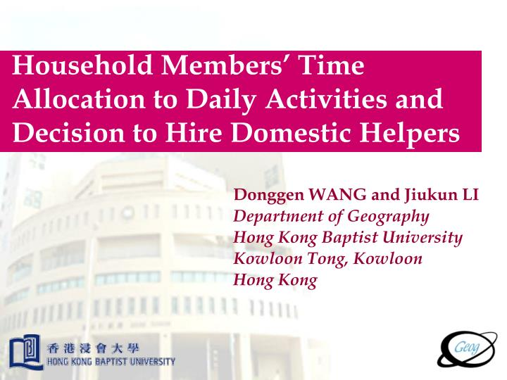 Household Members' Time Allocation to Daily Activities and Decision to Hire Domestic Helpers