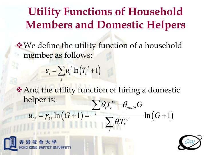 Utility Functions of Household Members and Domestic Helpers