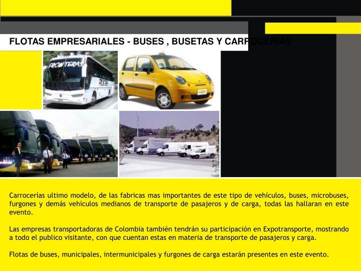 FLOTAS EMPRESARIALES - BUSES , BUSETAS Y CARROCERÍAS