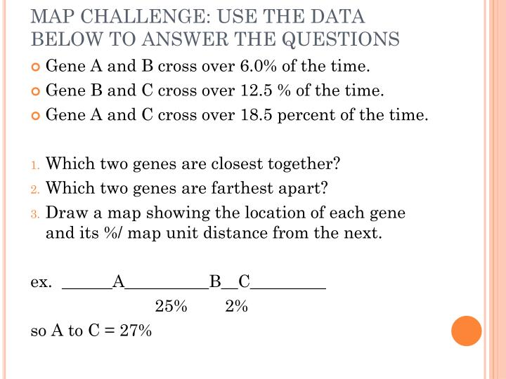 MAP CHALLENGE: USE THE DATA BELOW TO ANSWER THE QUESTIONS