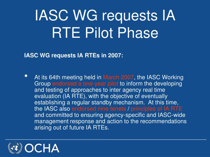 IASC WG requests IA RTE Pilot Phase