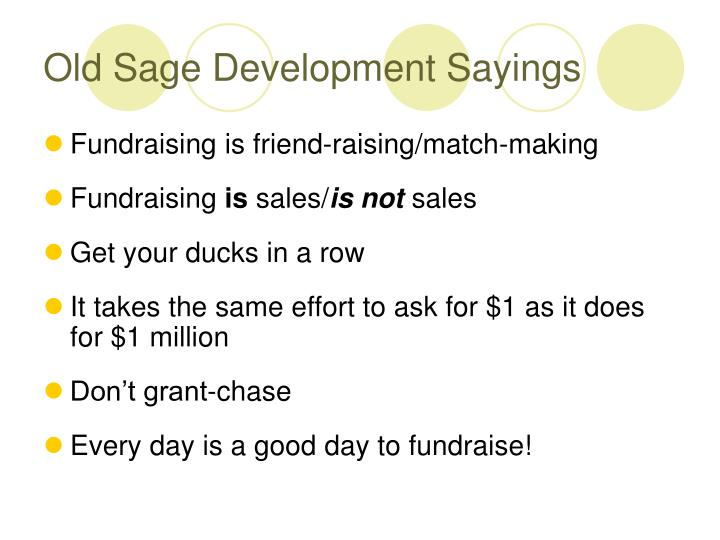Old sage development sayings