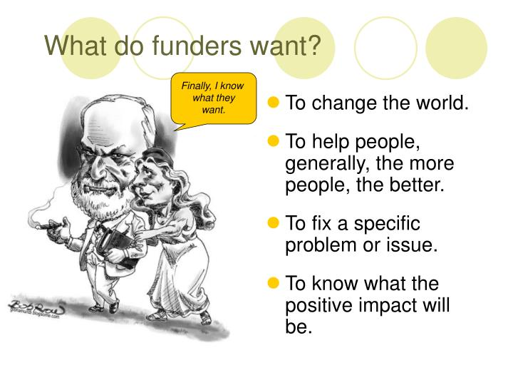 What do funders want
