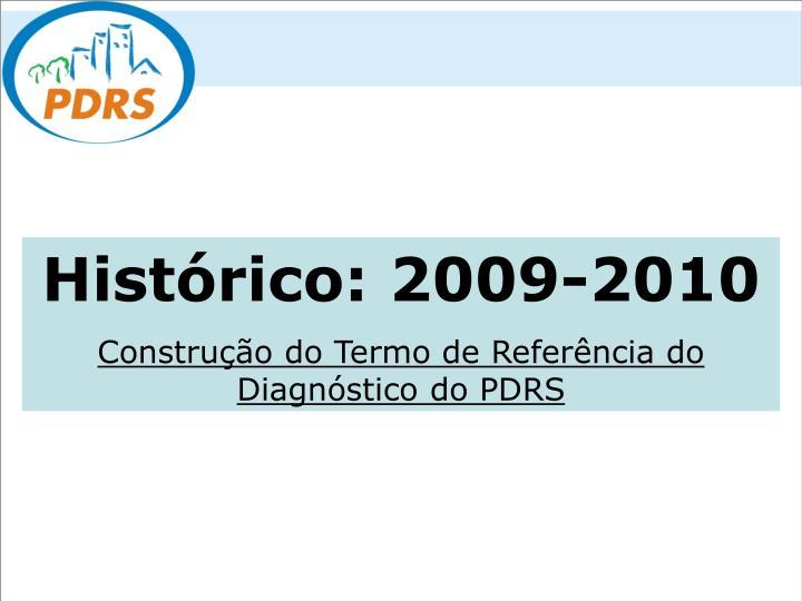 Histórico: 2009-2010