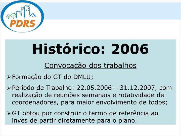Histórico: 2006
