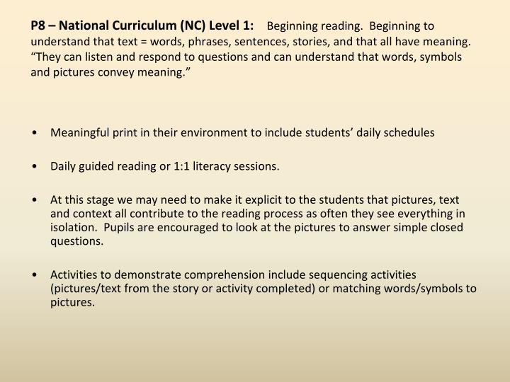 P8 – National Curriculum (NC) Level 1: