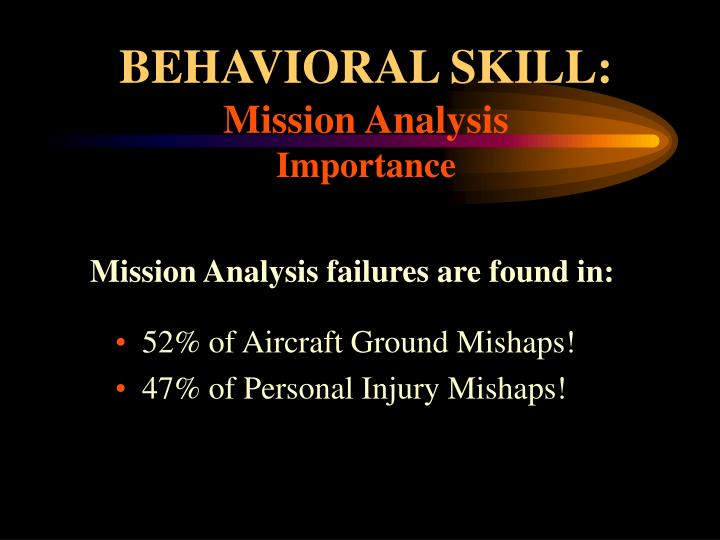 Behavioral skill mission analysis importance