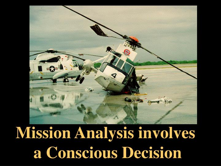Mission Analysis involves